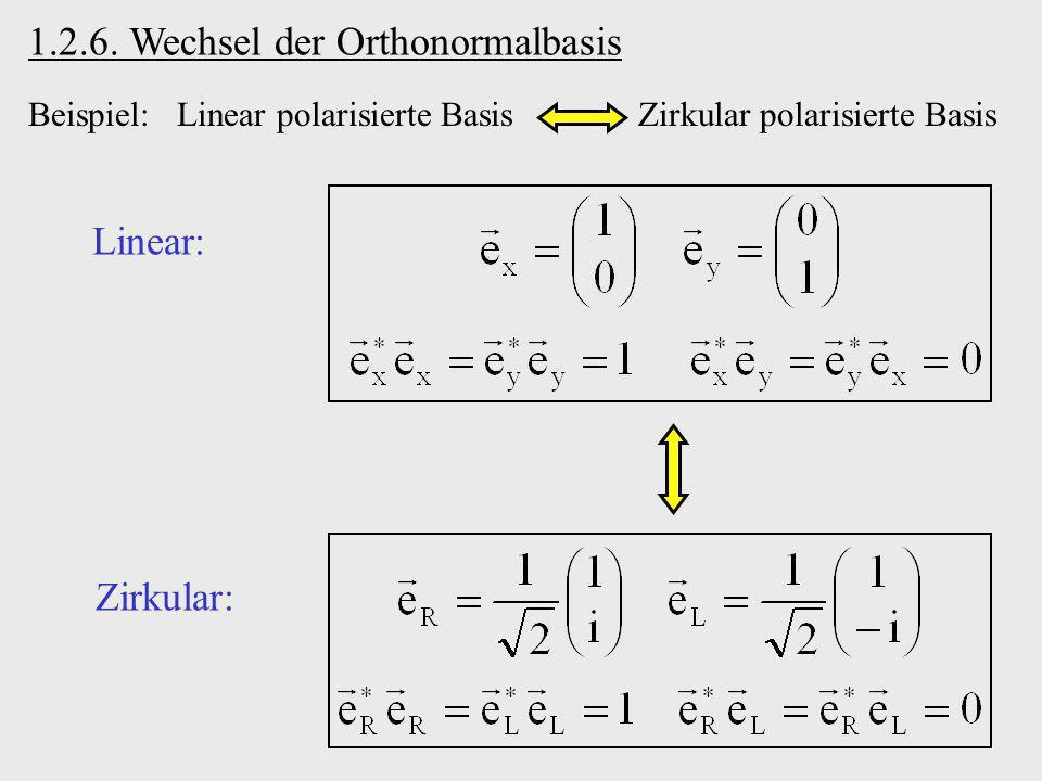 1.2.6. Wechsel der Orthonormalbasis