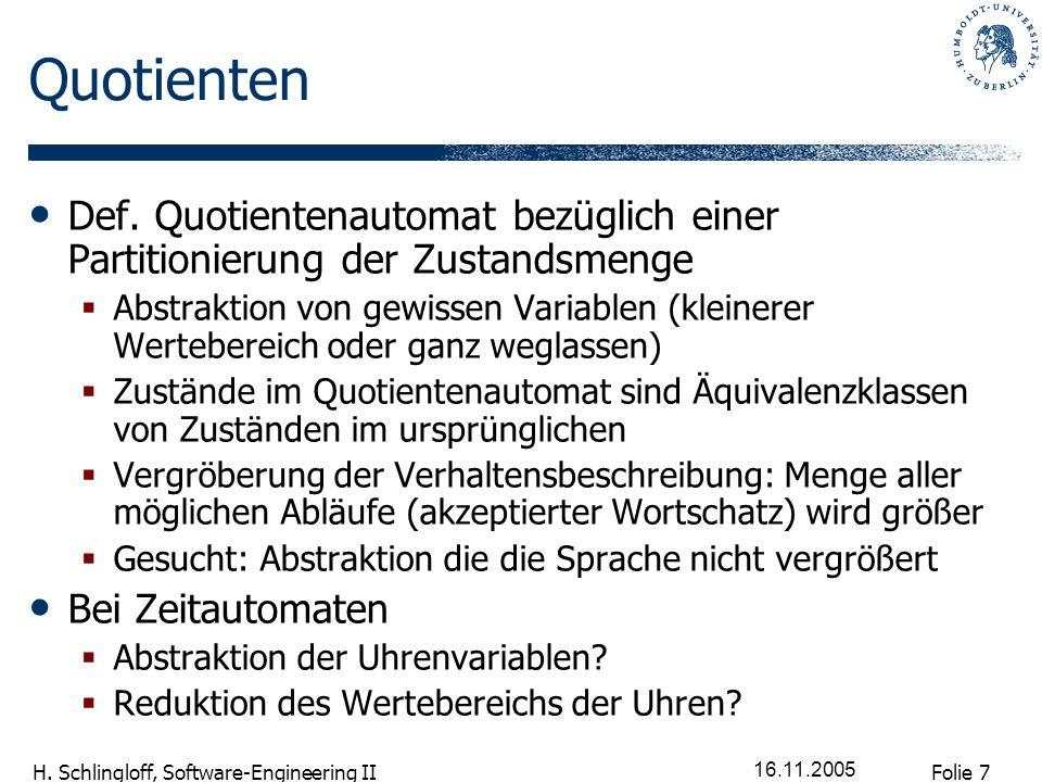 Quotienten Def. Quotientenautomat bezüglich einer Partitionierung der Zustandsmenge.