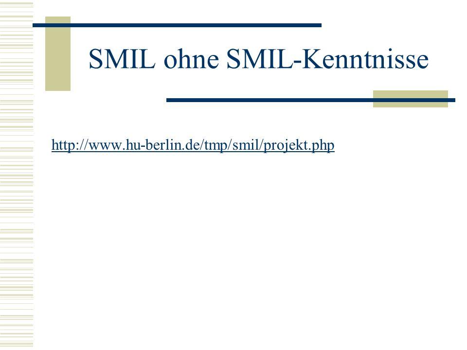 SMIL ohne SMIL-Kenntnisse