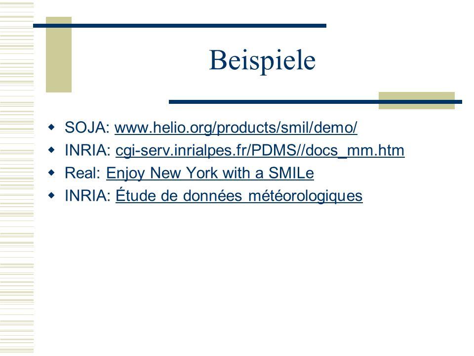 Beispiele SOJA: www.helio.org/products/smil/demo/
