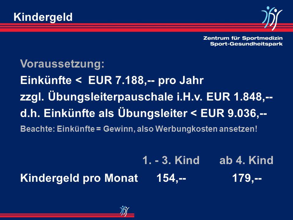 Einkünfte < EUR 7.188,-- pro Jahr