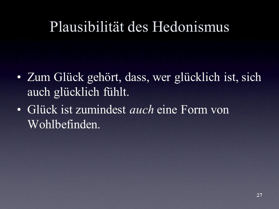 Plausibilität des Hedonismus
