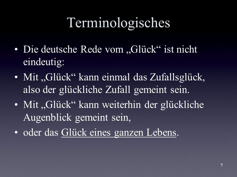 """Terminologisches Die deutsche Rede vom """"Glück ist nicht eindeutig:"""