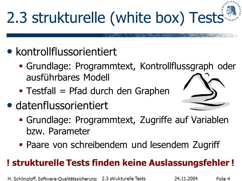 2.3 strukturelle (white box) Tests