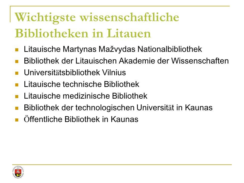Wichtigste wissenschaftliche Bibliotheken in Litauen