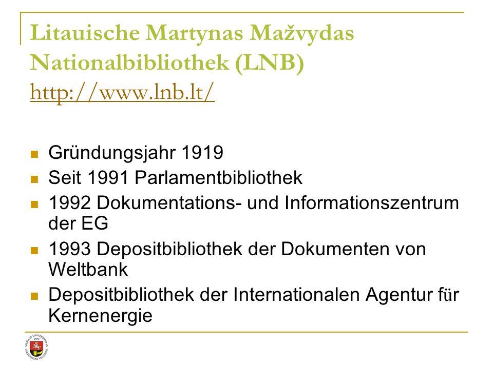 Litauische Martynas Mažvydas Nationalbibliothek (LNB) http://www. lnb