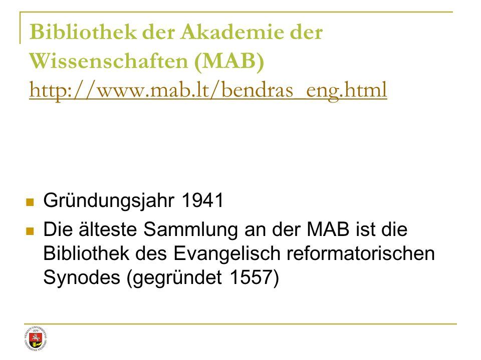 Bibliothek der Akademie der Wissenschaften (MAB) http://www. mab