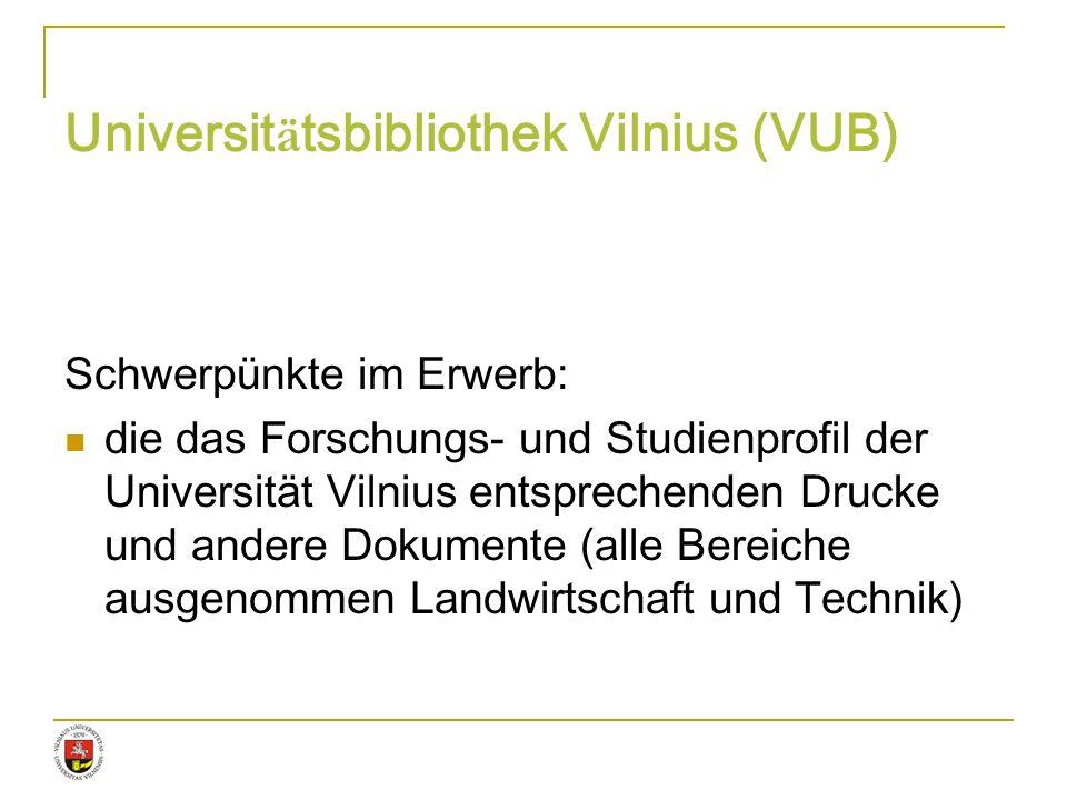 Universitätsbibliothek Vilnius (VUB)