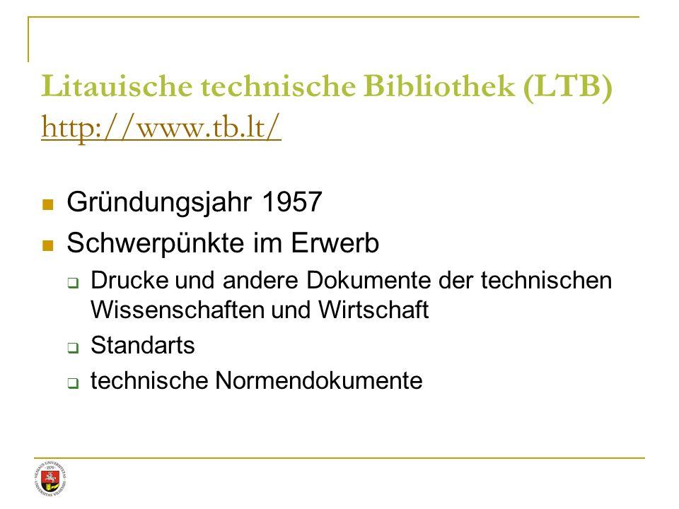 Litauische technische Bibliothek (LTB) http://www.tb.lt/