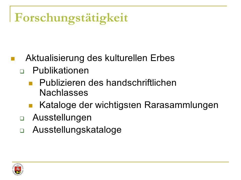 Forschungstätigkeit Aktualisierung des kulturellen Erbes Publikationen