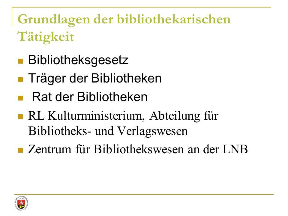 Grundlagen der bibliothekarischen Tätigkeit