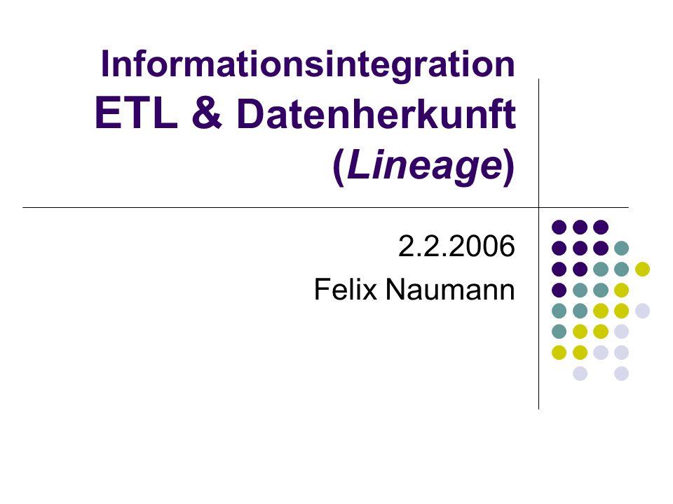 Informationsintegration ETL & Datenherkunft (Lineage)