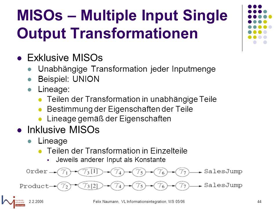 MISOs – Multiple Input Single Output Transformationen