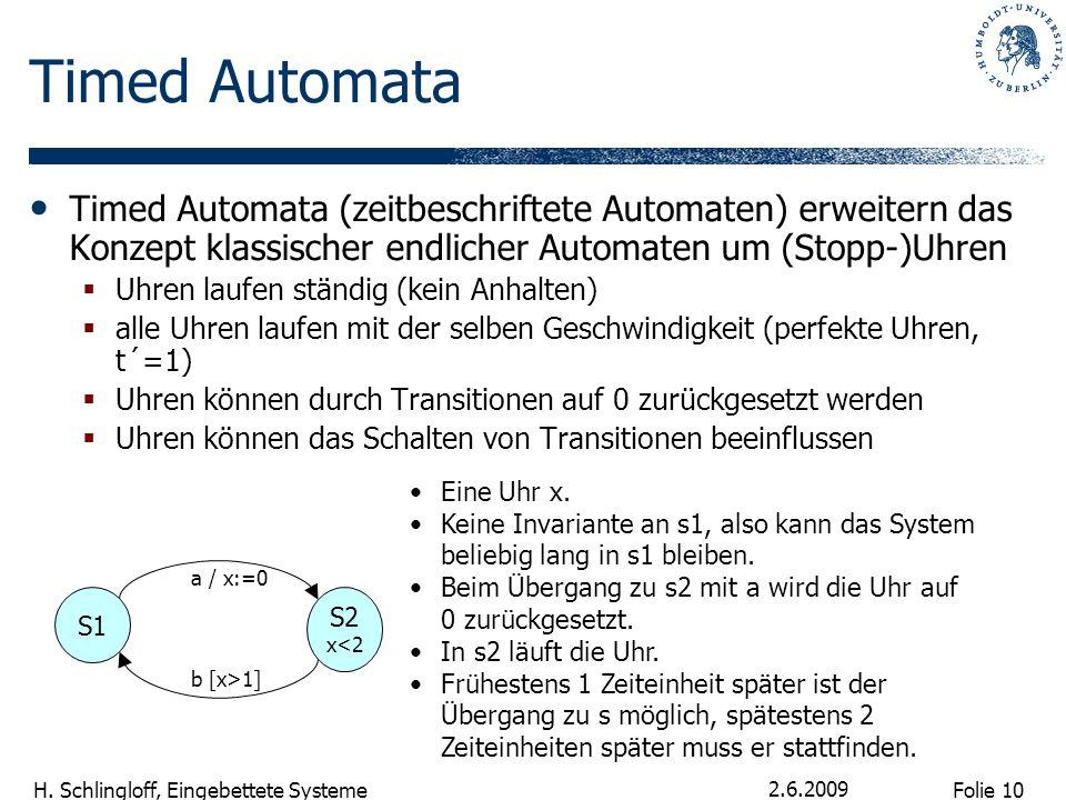 Timed AutomataTimed Automata (zeitbeschriftete Automaten) erweitern das Konzept klassischer endlicher Automaten um (Stopp-)Uhren.