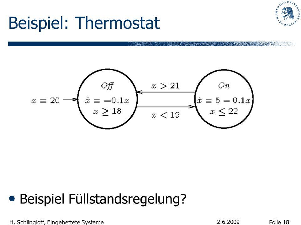 Beispiel: Thermostat Beispiel Füllstandsregelung 2.6.2009