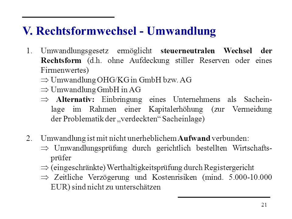 V. Rechtsformwechsel - Umwandlung