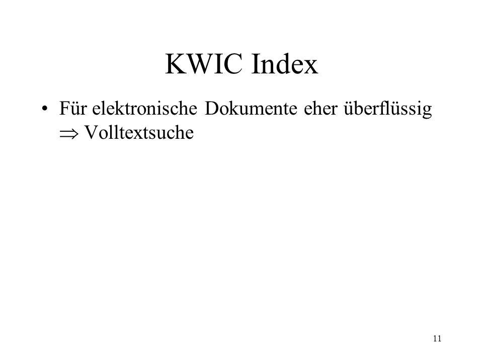 KWIC Index Für elektronische Dokumente eher überflüssig  Volltextsuche