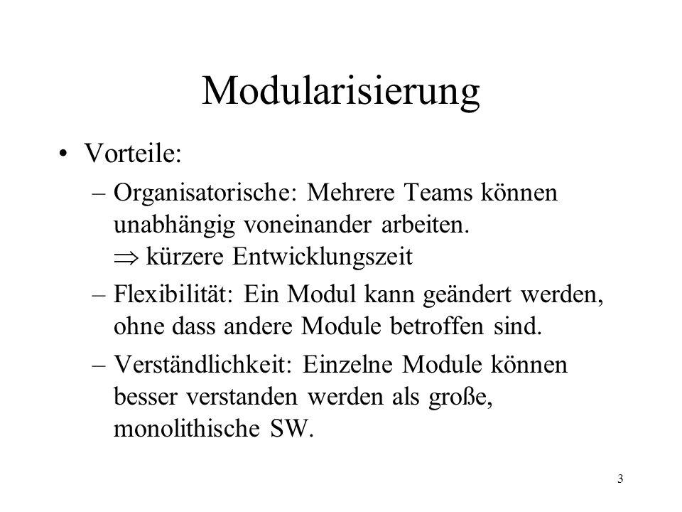 Modularisierung Vorteile: