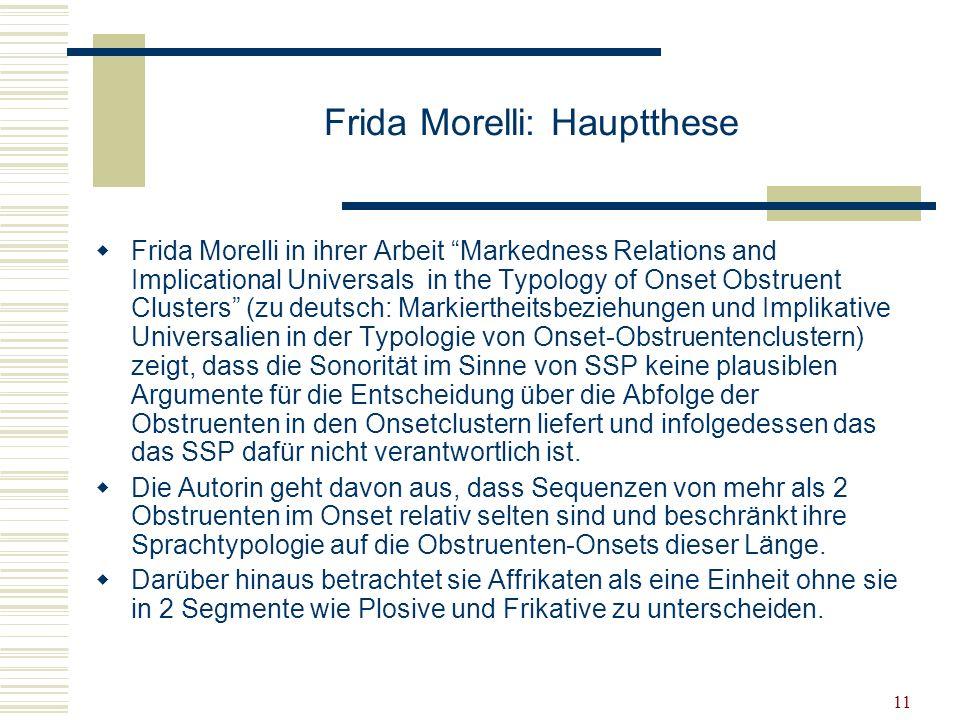 Frida Morelli: Hauptthese