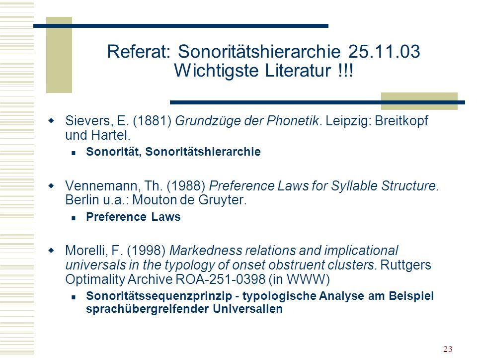 Referat: Sonoritätshierarchie 25.11.03 Wichtigste Literatur !!!