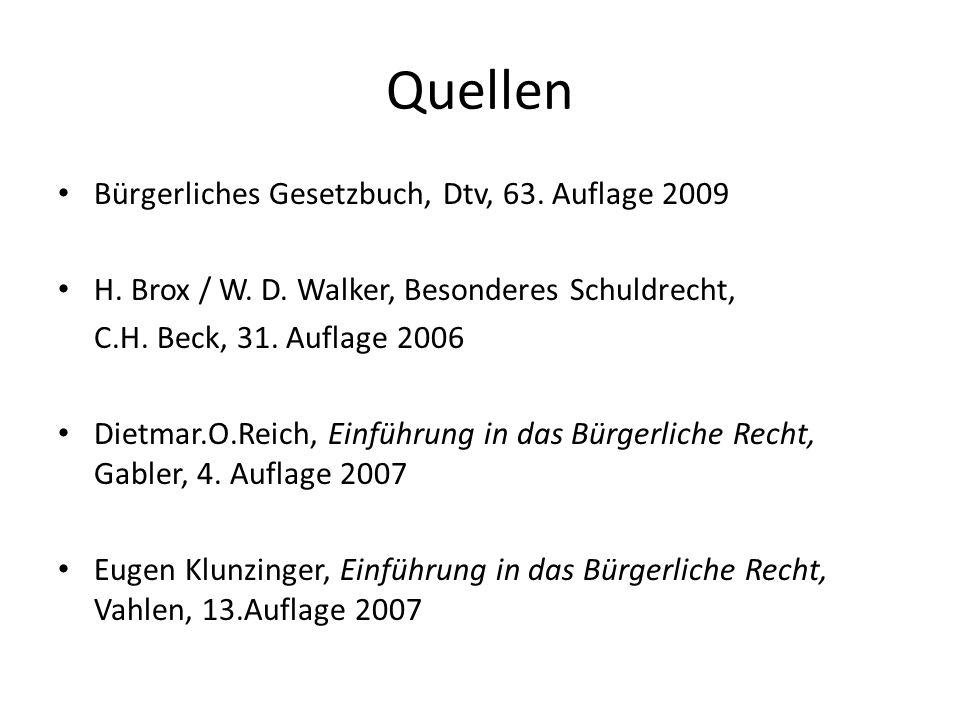 Quellen Bürgerliches Gesetzbuch, Dtv, 63. Auflage 2009