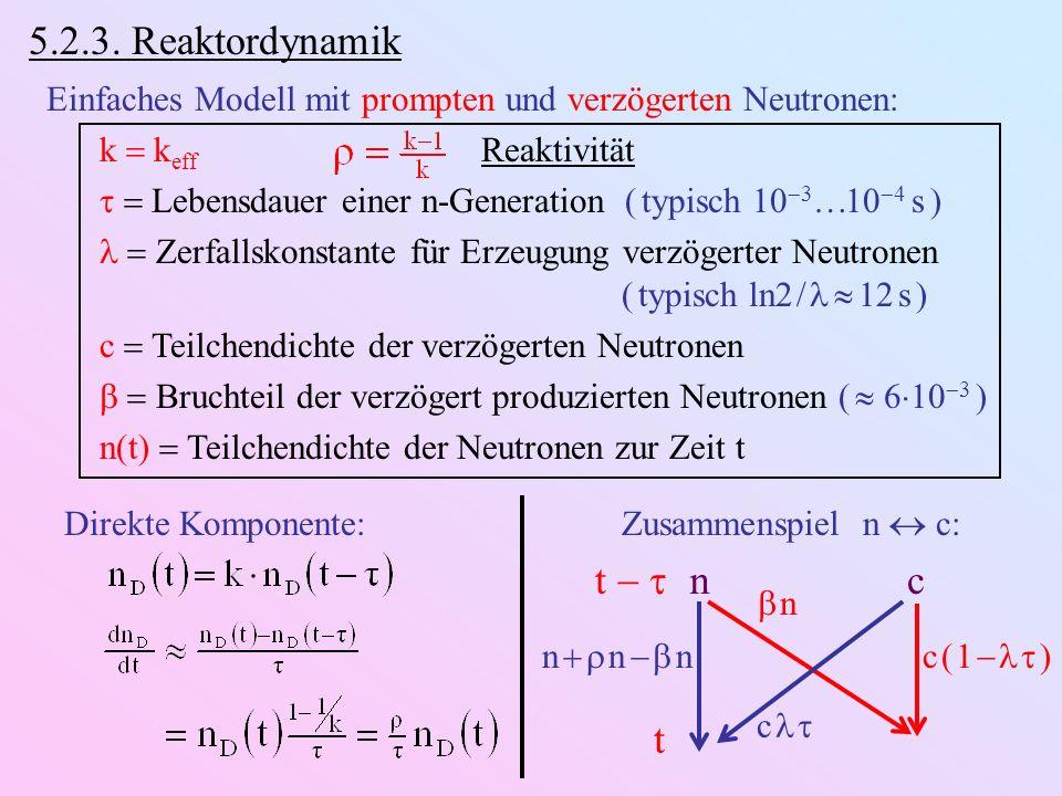 5.2.3. Reaktordynamik t   t n c