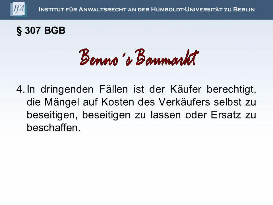 § 307 BGB Benno´s Baumarkt.