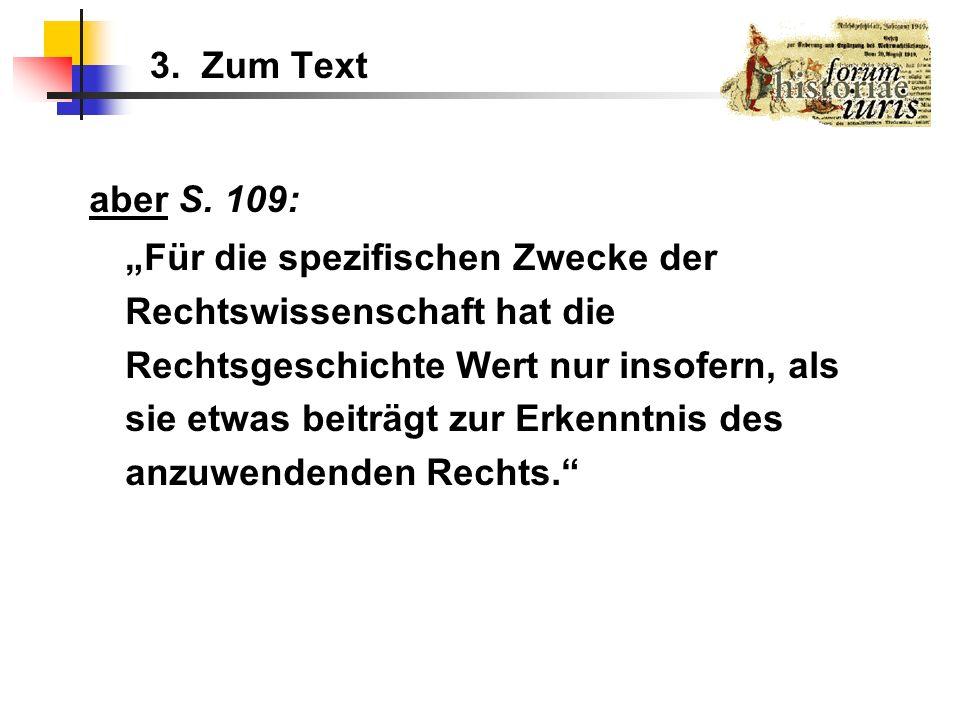 3. Zum Text aber S. 109: