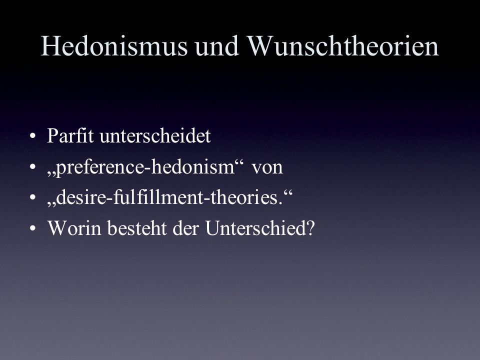 Hedonismus und Wunschtheorien