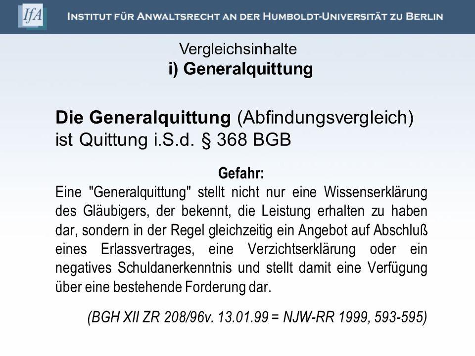 Vergleichsinhalte i) Generalquittung