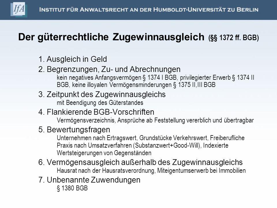 Der güterrechtliche Zugewinnausgleich (§§ 1372 ff. BGB)