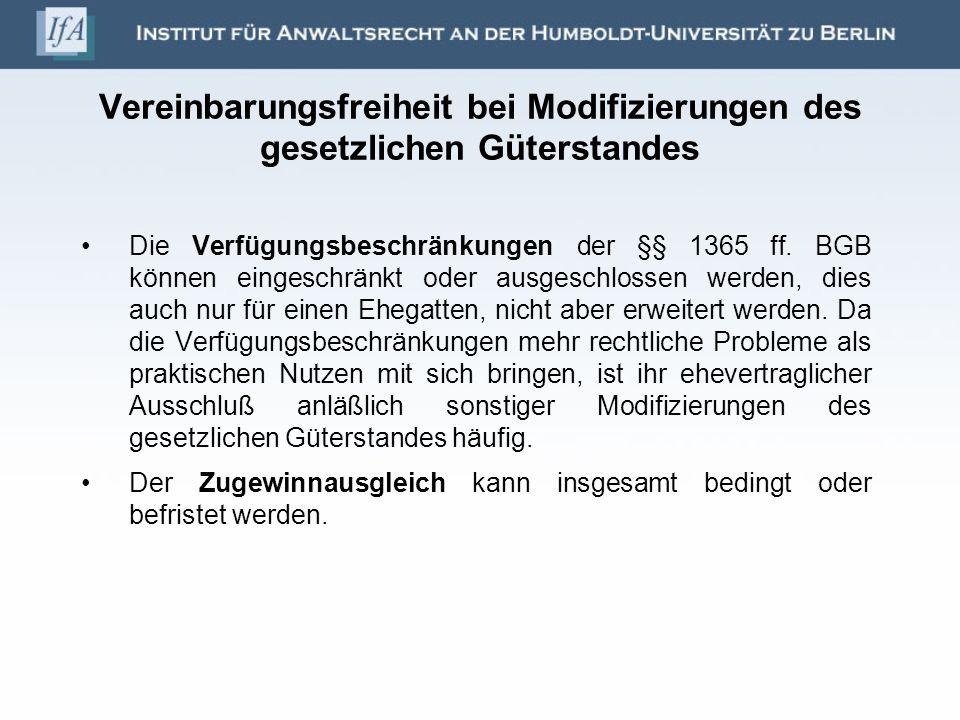 Vereinbarungsfreiheit bei Modifizierungen des gesetzlichen Güterstandes