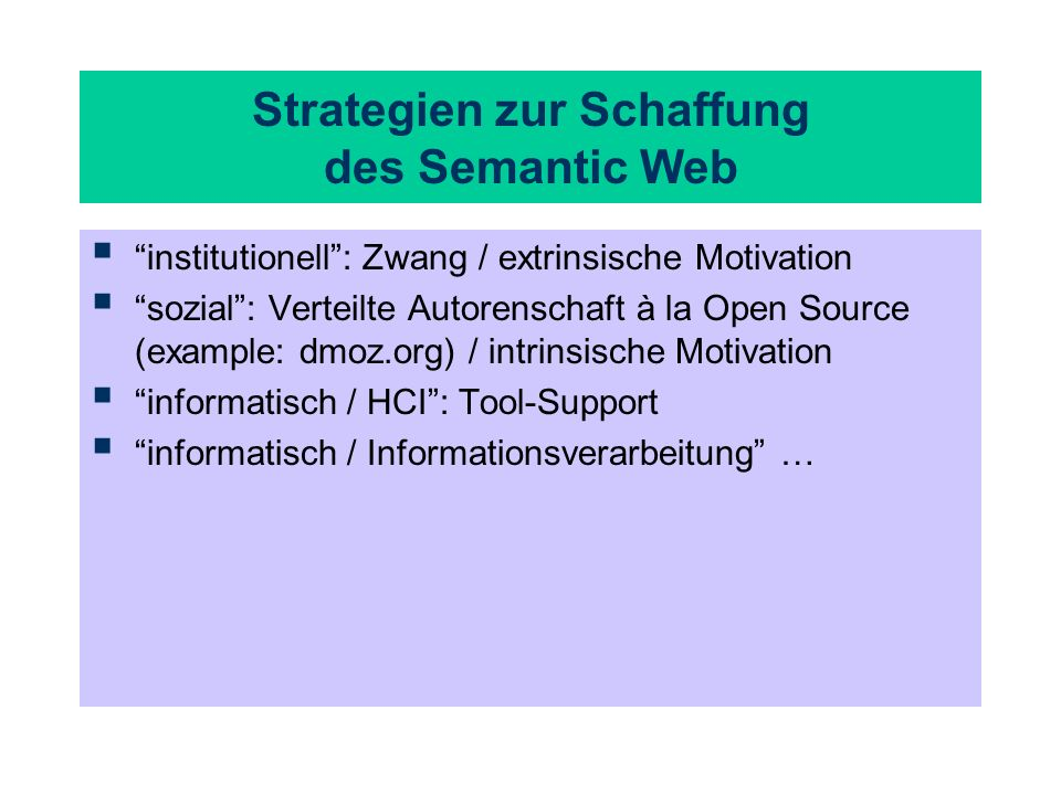 Strategien zur Schaffung des Semantic Web