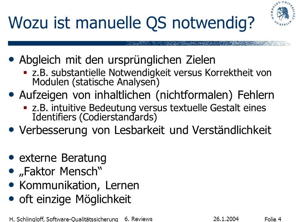 Wozu ist manuelle QS notwendig