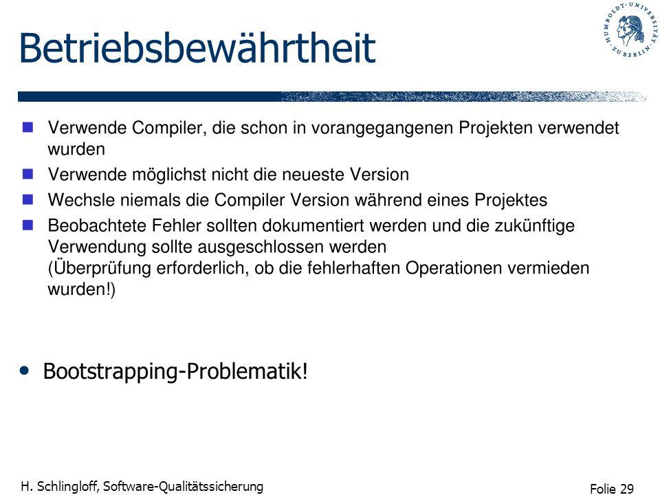 Betriebsbewährtheit Bootstrapping-Problematik!