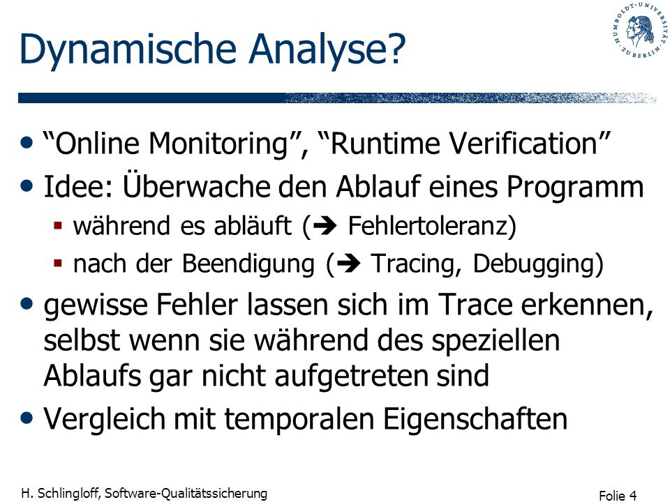 Dynamische Analyse Online Monitoring , Runtime Verification