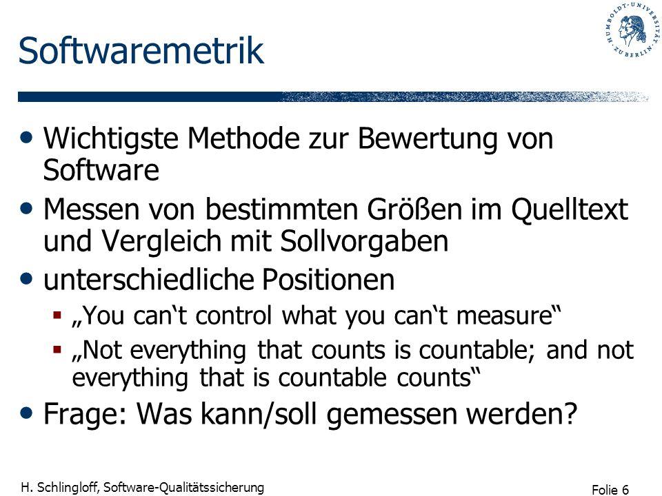 Softwaremetrik Wichtigste Methode zur Bewertung von Software