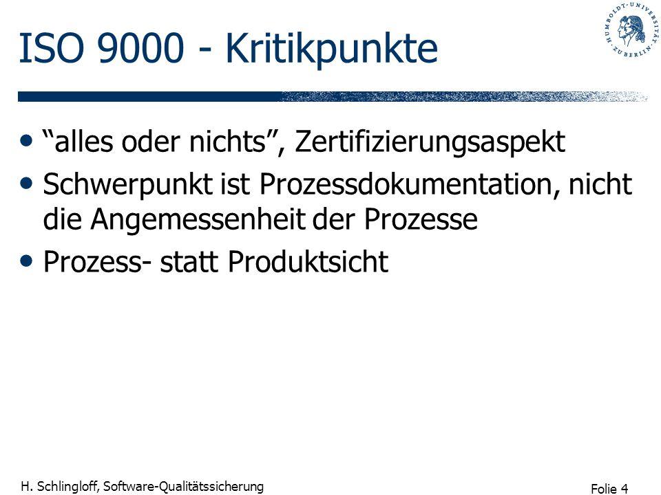 ISO 9000 - Kritikpunkte alles oder nichts , Zertifizierungsaspekt