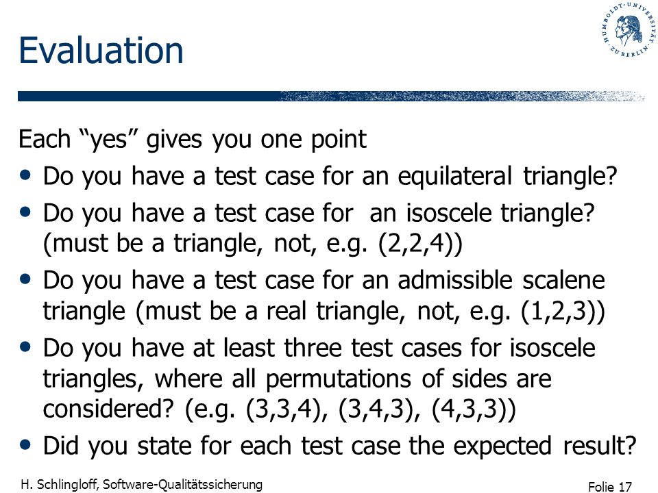 Evaluation Each yes gives you one point