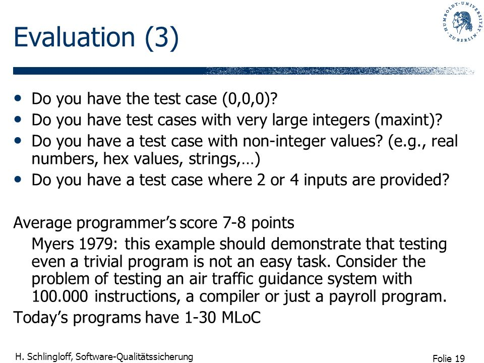 Evaluation (3) Do you have the test case (0,0,0)