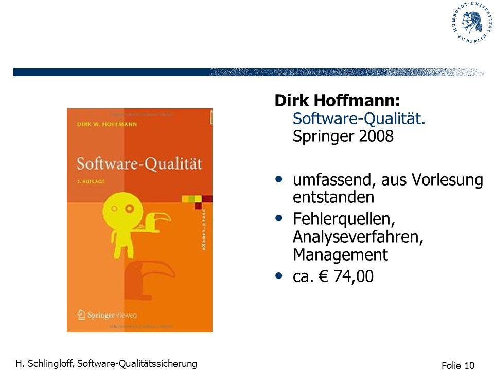 Dirk Hoffmann: Software-Qualität. Springer 2008