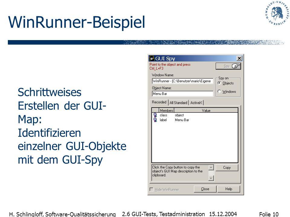 WinRunner-BeispielSchrittweises Erstellen der GUI-Map: Identifizieren einzelner GUI-Objekte mit dem GUI-Spy.