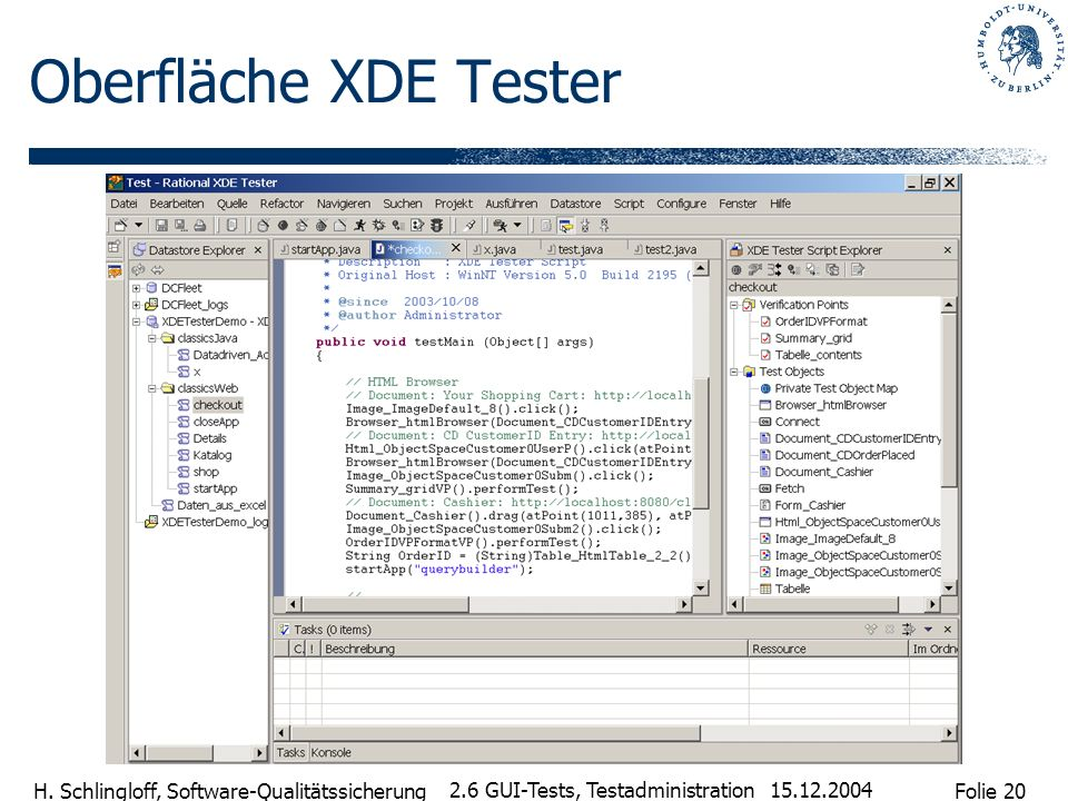 Oberfläche XDE Tester 2.6 GUI-Tests, Testadministration 15.12.2004