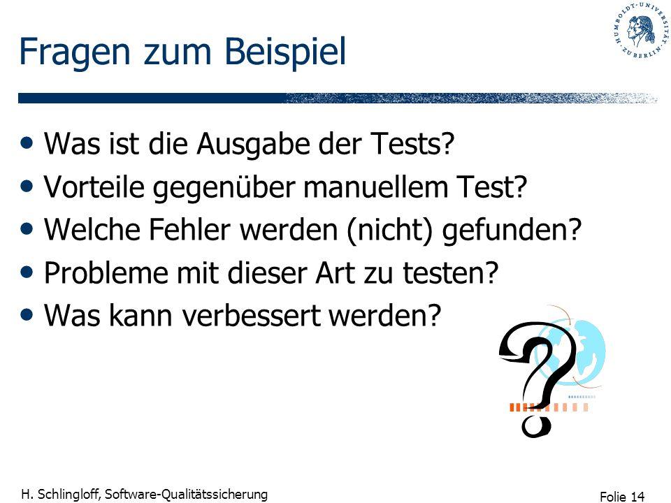 Fragen zum Beispiel Was ist die Ausgabe der Tests