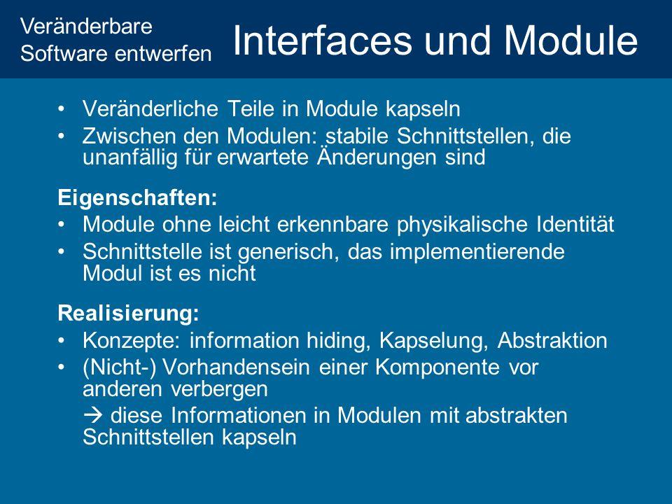 Interfaces und Module Veränderliche Teile in Module kapseln