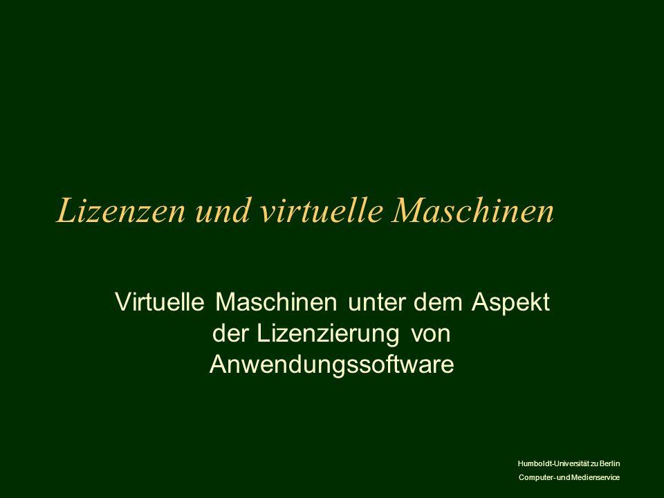 Lizenzen und virtuelle Maschinen