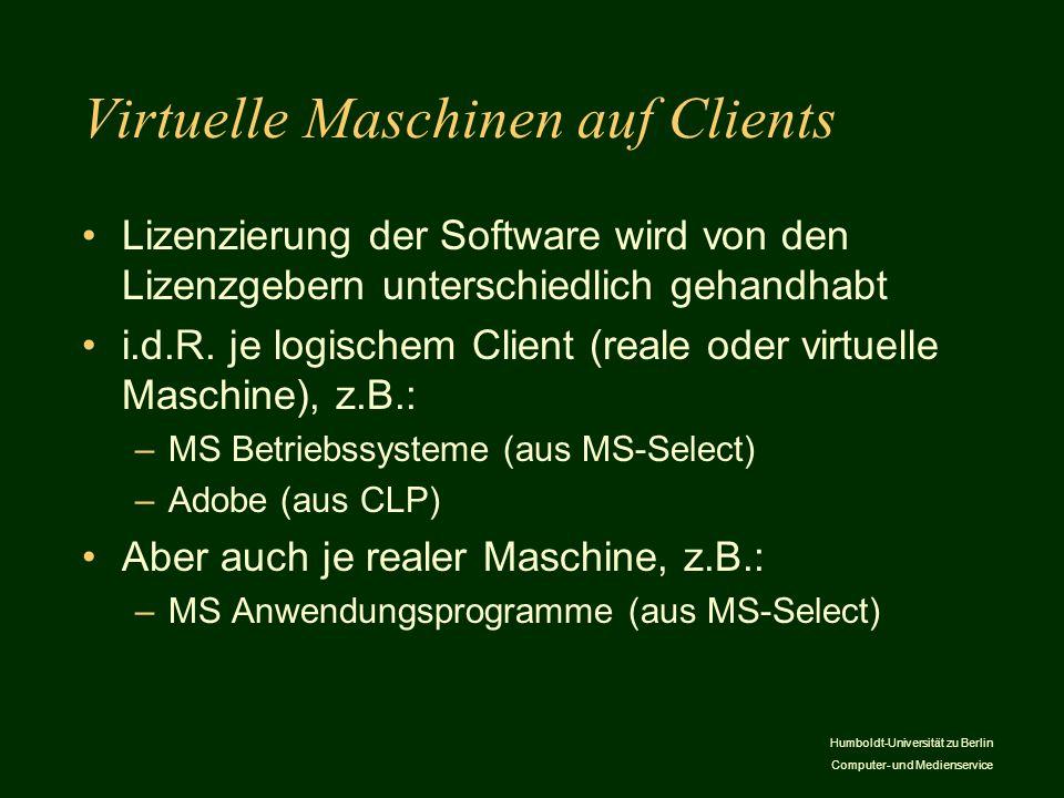 Virtuelle Maschinen auf Clients
