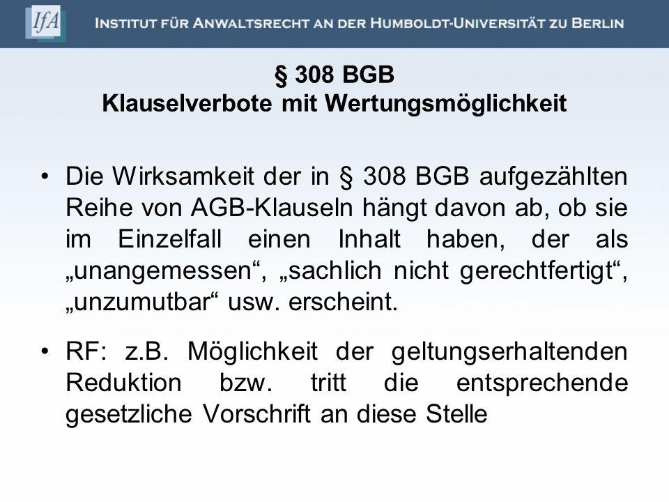 § 308 BGB Klauselverbote mit Wertungsmöglichkeit