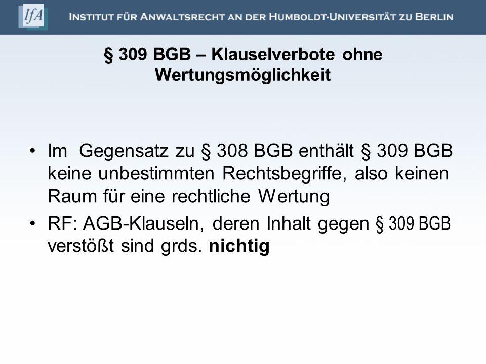 § 309 BGB – Klauselverbote ohne Wertungsmöglichkeit
