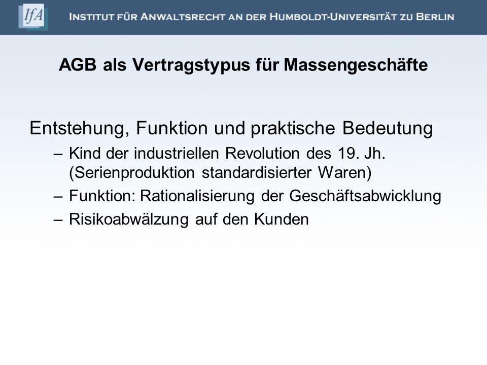 AGB als Vertragstypus für Massengeschäfte